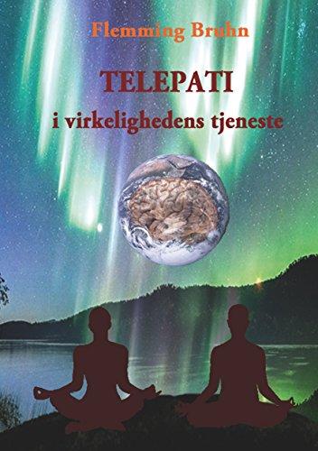 Telepati i virkelighedens tjeneste (Danish Edition) par Flemming Bruhn