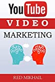 Youtube Video Marketing: A Beginners Guide To Video Marketing Domination - How To Create Your Videos for Maximum Effectiveness (English Edition)