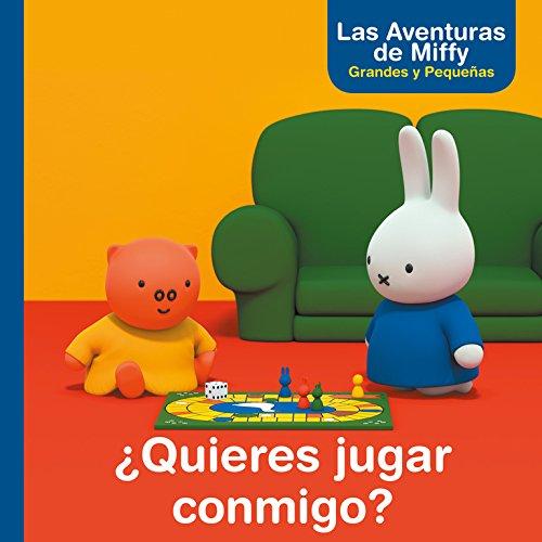 ¿Quieres jugar conmigo? (Las aventuras de Miffy. Primeras lecturas) por Dick Bruna