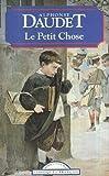 Le Petit Chose - Histoire d'un enfant - Bookking International - 01/01/2000