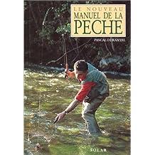 NOUVEAU MANUEL DE LA PECHE