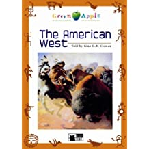 The American West - Buch mit Audio-CD (Black Cat Green Apple – Step 1)
