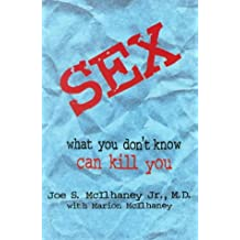 Sex, What You Don't Know Can Kill You