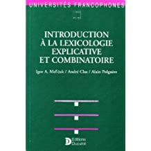Introduction à la lexicologie explicative et combinatoire