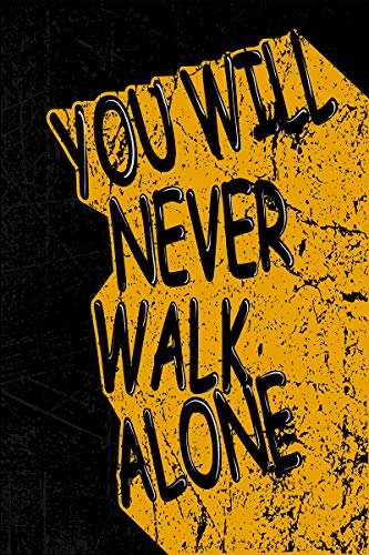 982 - Vintage Plakat, You Will Never Walk Alone Motivation Größe 4:3-81.0 cm x 61.0 cm ()