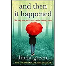 And Then It Happened: The Perfect Read for Summer 2018 (English Edition)