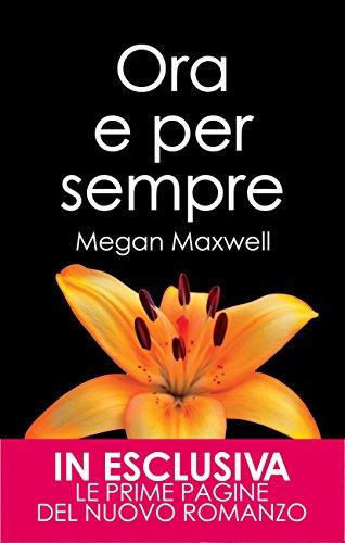 Ora e per sempre (Chiedimi quello che vuoi Vol. 2) (Italian Edition)