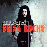 Songtexte von Brisa Roché - All Right Now