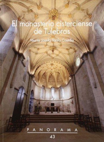 El monasterio cisterciense de Tulebras (Panorama)