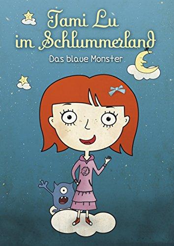 Tami Lu im Schlummerland - Das blaue Monster: (ebook Bilderbuch ab 3 Jahre deutsch)