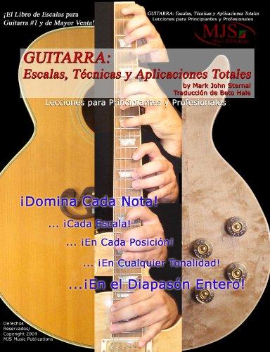 GUITARRA: ESCALAS, TÉCNICAS Y APLICACIONES COMPLETAS: Lecciones ...