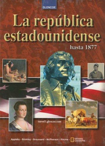 La Republica Estadounidense Hasta 1877 por Joyce Appleby