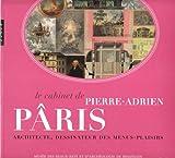 Telecharger Livres Le cabinet de Pierre Adrien Paris Architecte dessinateur des menus plaisirs (PDF,EPUB,MOBI) gratuits en Francaise