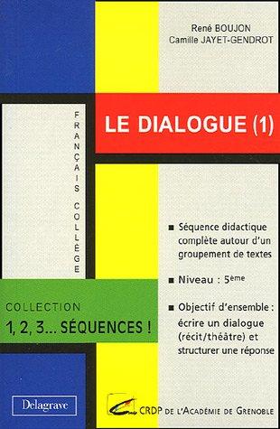 Le dialogue (1)
