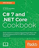 C# 7 and .NET Core Cookbook (English Edition) - Dirk Strauss