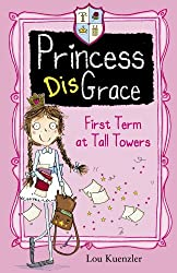 First Term at Tall Towers (Princess DisGrace)