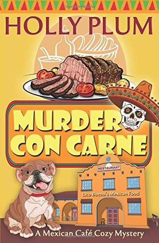 murder-con-carne-a-mexican-cafe-cozy-mystery-series