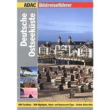 ADAC Reiseführer premium Ostseeküste (ADAC Bildreiseführer)