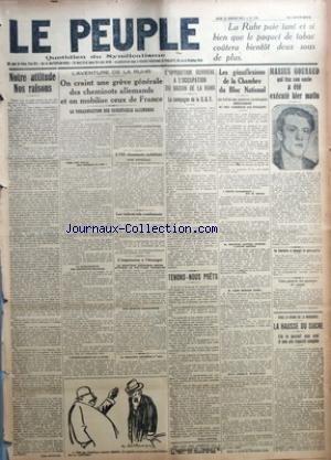 PEUPLE (LE) [No 750] du 25/01/1923 - LA RUHR PAIE TANT ET SI BIEN QUE LE PAQUET DE TABAC COUTERA BIENTOT DEUX SOUS DE PLUS - NOTRE ATTITUDE NOS RAISONS PAR LEON JOUHAUX - ON CRAINT UNE GREVE GENERALE DES CHEMINOTS ALLEMANDS ET ON MOBILISE CEUX DE FRANCE - L'OPPOSITION OUVRIERE A L'OCCUPATION DU BASSIN DE LA RUHR - TENONS-NOUS PRETS PAR VALERE BATTINI - LES GENUFLEXIONS DE LA CHAMBRE DU BLOC NATIONAL - MARIUS GOUNAUD QUI TUA SON ONCLE A ETE EXECUTE HIER MATIN - LE FASCISTE A MANGE LA GRENOUILLE par Collectif