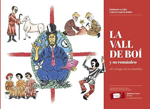 La Vall de Boí y su románico: «El refugio de la rebeldía» (Babilonia's Travel — El Libro nº 1)