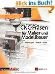 CNC-Fräsen für Maker und Modellbauer:...