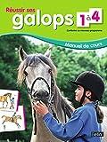 Réussir ses Galops 1 à 4. Manuel de cours - Nouveau programme (BELIN EQUITATIO) - Format Kindle - 9782701178721 - 17,99 €