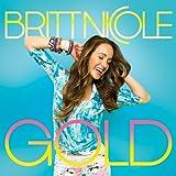 Songtexte von Britt Nicole - Gold