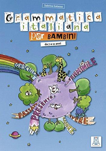 Grammatica Italiana per bambini: da 7 a 11 anni / Libro