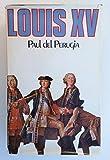 Louis XV +quinze (Club pour vous Hachette)