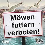 Möwen futtern verboten: 1414 — Die lustigsten