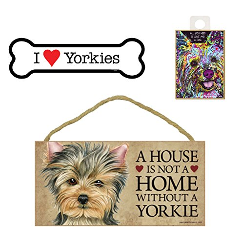 Yorkie (Yorkshire Terrier) Hundeliebhaber Geschenk Bundle-Deko Wand Schild A House is Not A Home Without A Yorkie, Auto-Magnet I Love Yorkies, und Kühlschrank Magnet All You Need is Love and a Dog -