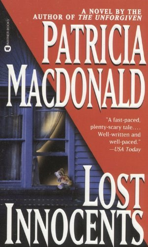 [EPUB] Lost innocents by patricia macdonald (1999-11-01)