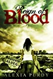 Reign of Blood (English Edition)