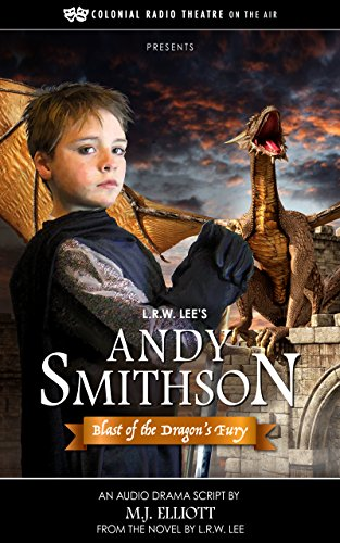 L.R.W. Lee's ANDY SMITHSON - BLAST OF THE DRAGON'S FURY