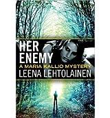 [(Her Enemy)] [Author: Leena Lehtolainen] published on (May, 2013)