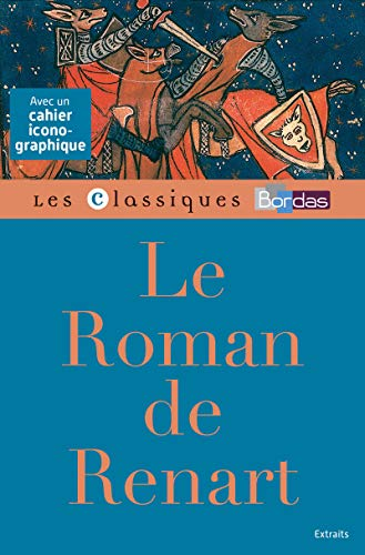 Classiques Bordas - Le Roman de Renart