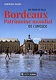 """Afficher """"Bordeaux patrimoine mondial de l'Unesco"""""""