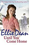 Until You Come Home (Beach View Boarding House 12) by Ellie Dean (2017-01-26)