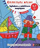 Syllabes et additions magiques, 6-7 ans CP : Cahier double...