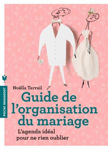 Guide de l'organisation du mariage (Poche)