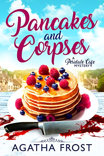 Descargar Torrents Castellano Pancakes and Corpses (Peridale Cafe Cozy Mystery Book 1) PDF Web