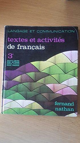 Français 4e (quatrième). Textes et activités. Langage et communication. 1979. (Français, Manuel scolaire secondaire)