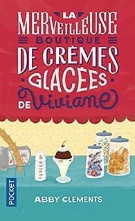 """Résultat de recherche d'images pour """"La merveilleuse boutique de crèmes glacées de Viviane, écrit par Abby CLEMENTS"""""""