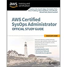 AWS Certified SysOps Administrator Official Study Guide: Associate Exam (English Edition)