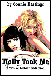 Molly Took Me: A Tale of Lesbian Seduction