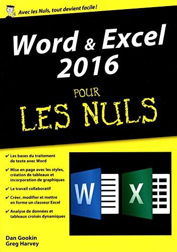Word & Excel 2016, mégapoche pour les Nuls par Greg HARVEY