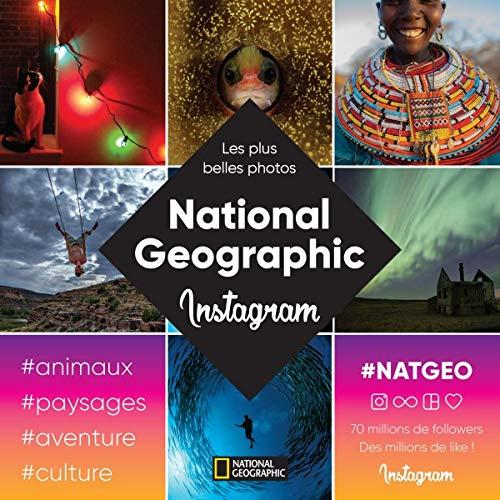 National Geographic : Les plus belles photos du compte Instagram