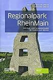 Regionalpark RheinMain: Der Rad- und Wanderführer