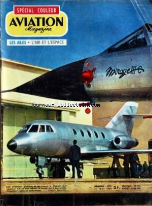 AVIATION MAGAZINE [No 370] du 01/05/1963 - A PAS VARIABLES PAR JACQUES NOETINGER - VOTRE COURRIER - Lâ ACTUALITE AERONAUTIQUE - EUROPE ETATS-UNIS ET TARIFS AERIENS - AIR FRANCE ET SES DIFFICULTES OAR ROGER CABIAC - NOUVELLES DE Lâ ESPACE PAR GEORGES SOURINE - ESSAI EN VOL DU CESSNO SKYHAWK PAR J NOETINGER - LE MYSTERE XX PAR J GAMBU ET J PERARD - LE RYAN XV-A - LE LOCKHEED C-141 - AVEC Lâ AVIATION LEGERE PAR J GRAMPAIX ET L BIANCOTTO - PARACHUTISME PAR J DUBOURG - UNE ARBALETE SUISSE - TECHNIQUE