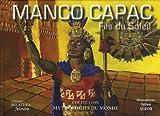 Manco Capac - Fils du Soleil